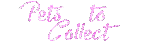 Name:  Pets to Collect.png Views: 667 Size:  38.7 KB