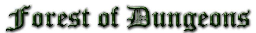 Name:  Forest of Dungeons Text.png Views: 471 Size:  61.0 KB